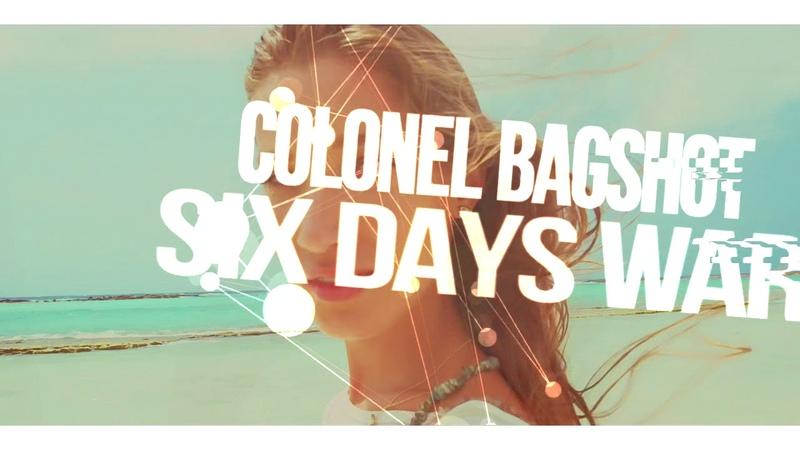Colonel Bagshot - Six Days War (Dj Hlásznyik D!rty Bass Bootleg) [2018