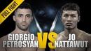 ONE Full Fight Giorgio Petrosyan vs Jo Nattawut The Surgical Precision Of The Doctor