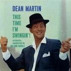 Dean Martin альбом This Time I'm Swingin'