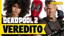 DEADPOOL 2 O VEREDITO OmeleTV
