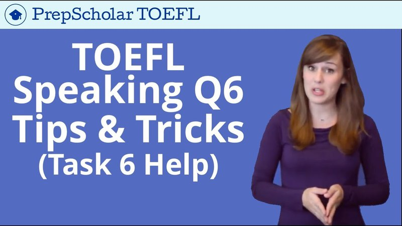 NEW Tips and Tricks for TOEFL Speaking Question 6 | Integrated Task 6