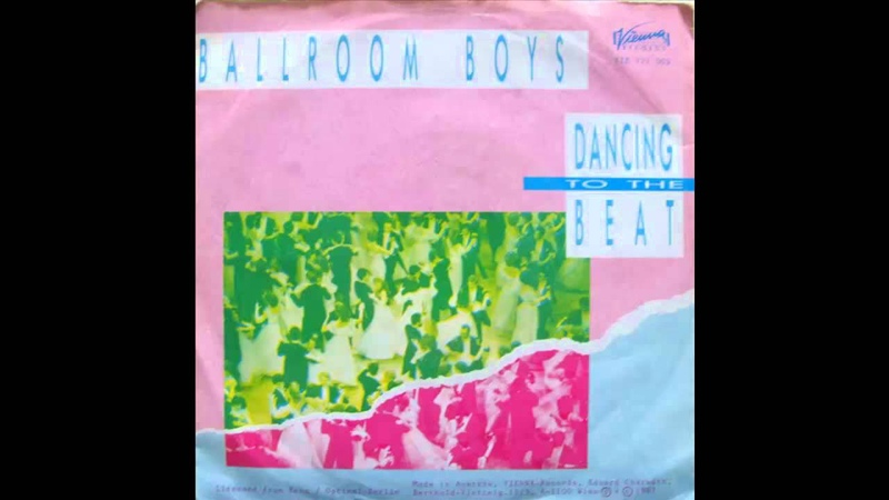 Ballroom Boys - Dancing To The Beat (1987 Euro Disco Collection)