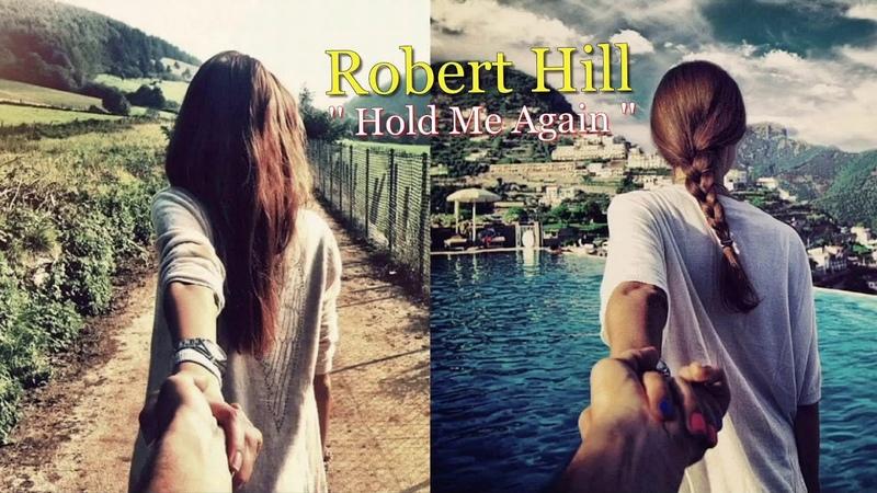 Robert Hill - Hold Me Again / Extended Eighties Mix ( İtalo Disco )