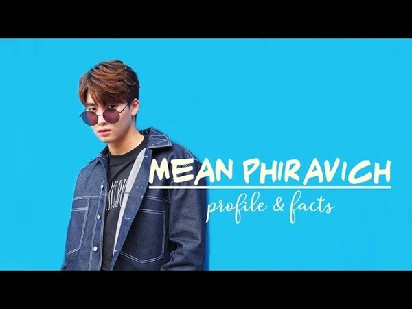 Mean Phiravich ( Love by Chance the Series - Tin ) Profile and Facts