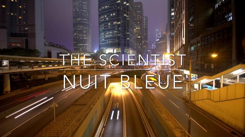 The Scientist - Nuit Bleue