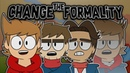 Change The Formality MEME EddsWorld Marcosu02