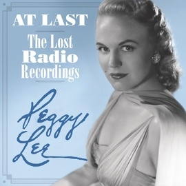 Peggy Lee альбом At Last - The Lost Radio Recordings