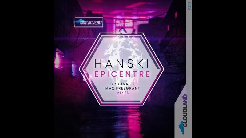 Hanski Epicentre Max Freegrant Remix