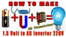 HOW to Make 15V Battery to 220V AC Inverter