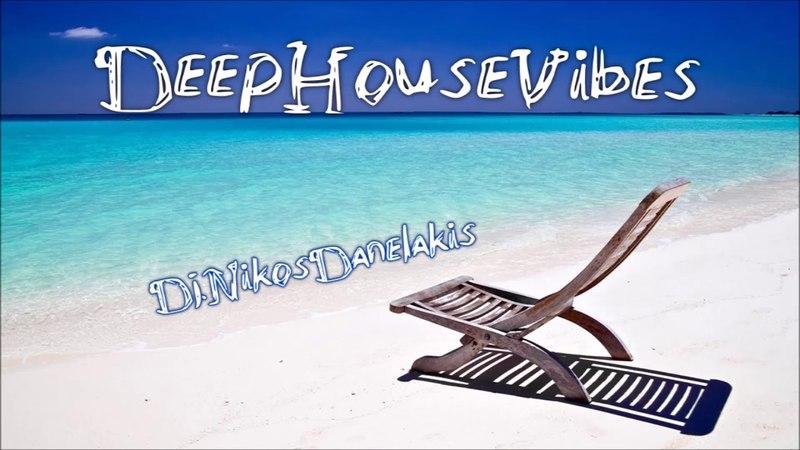 Deep House Vibes Mix 23 ~ 2018 Dj Nikos Danelakis ~ Best of Deep Chill House