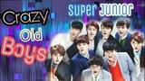 Crazy Old Boys Super Junior