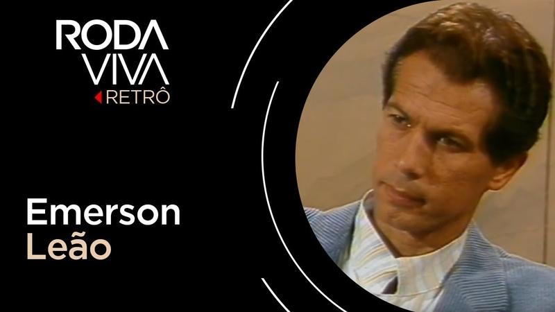 Roda Viva | Emerson Leão | 1989