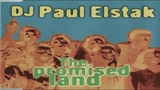 DJ Paul Elstak The Promised Land (1996) HD