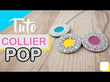 TUTO FIMO - Collier COLOR POP