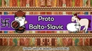 The Sound of the Proto Balto Slavic Language A Short Story