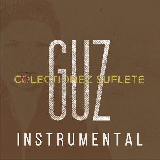Guz альбом Colectionez suflete (Instrumental)