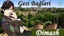 DIMASH Gesi Bağları ❤ Story Turkish/Qazaq/Russian/English lyrics❤ДИМАШ САДЫ ГЕЗИ История и титры
