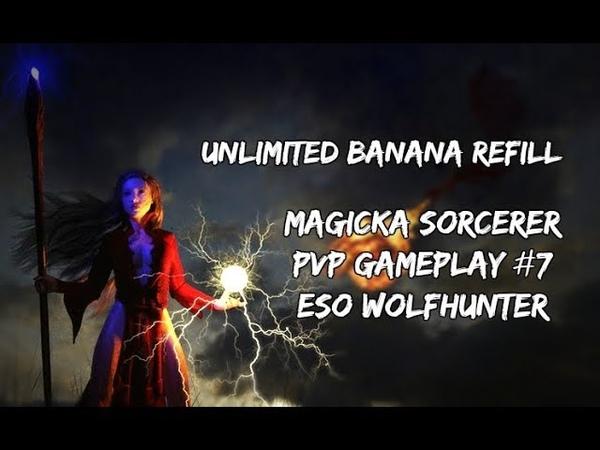Unlimited Banana Refill | Magicka Sorcerer PVP Gameplay 7 | ESO Wolfhunter