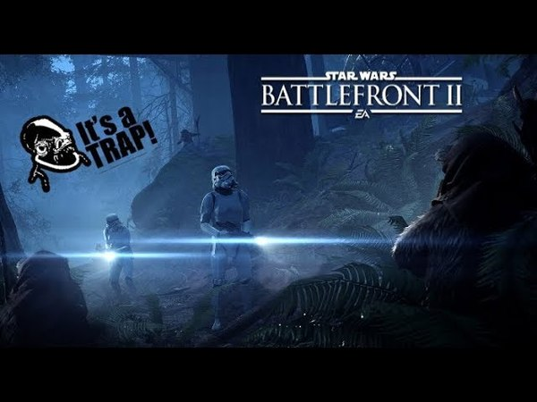 Star Wars Battlefront 2 it's a trap