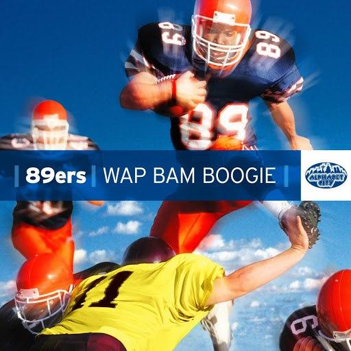 89ers альбом Wap Bam Boogie