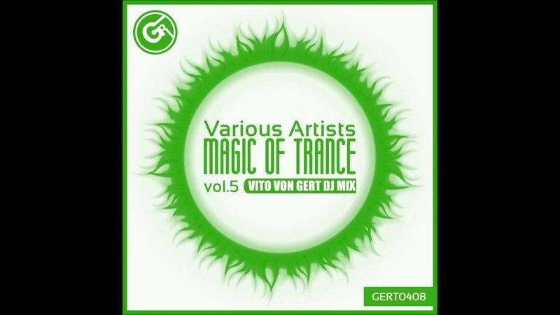 Various Artists - Magic Of Trance, Vol. 5 (Vito von Gert Continuous Dj Mix)