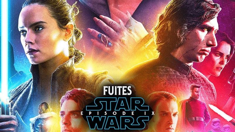 Star Wars 9 15 NOUVELLES FUITES IMPORTANTES SPOILERS
