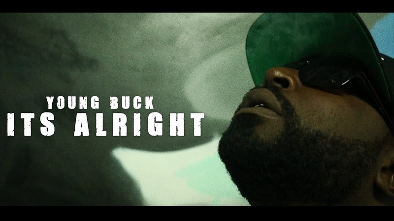 Young Buck - Its Alright (Official Video)