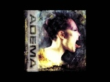 Adema - Close Friends