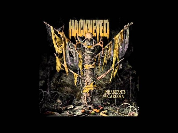 HACKNEYED - Inhabitants Of Carcosa (FULL ALBUM STREAM)