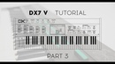 DX7 V Tutorials: Episode 3 - Modulation, Effects, and MIDI mapping