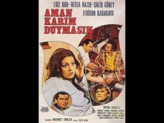 Aman Karım Duymasın - 1976 (Ediz Hun _ Necla Nazır)