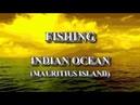 Рыбалка Страны ЧАСТЬ №5 МАВРИКИЙ Видео отчет