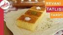 Revani Tatlısı Tarifi - Tatlı Tarifleri - Nefis Yemek Tarifleri