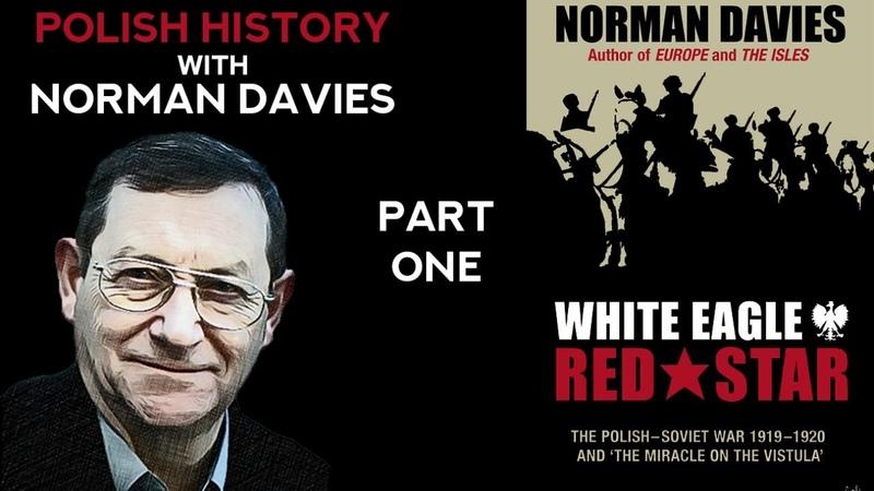 The Polish Soviet War Prof Norman Davies part 1