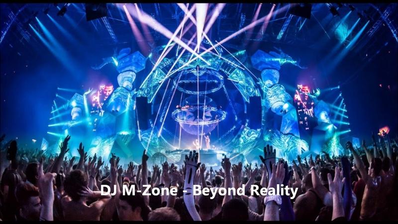 DJ M Zone Beyond Reality