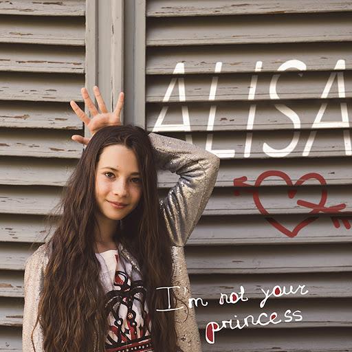Алиса альбом I'm Not Your Princess