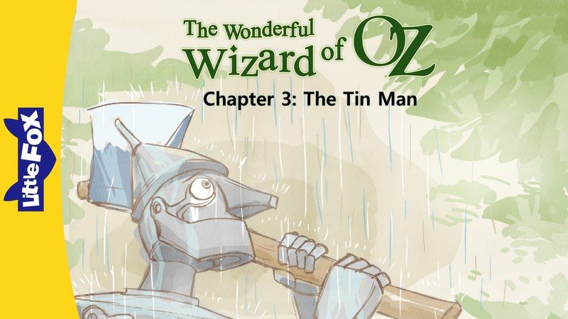 The Wonderful Wizard of Oz 3: The Tin Man | Level 6 | By Little Fox
