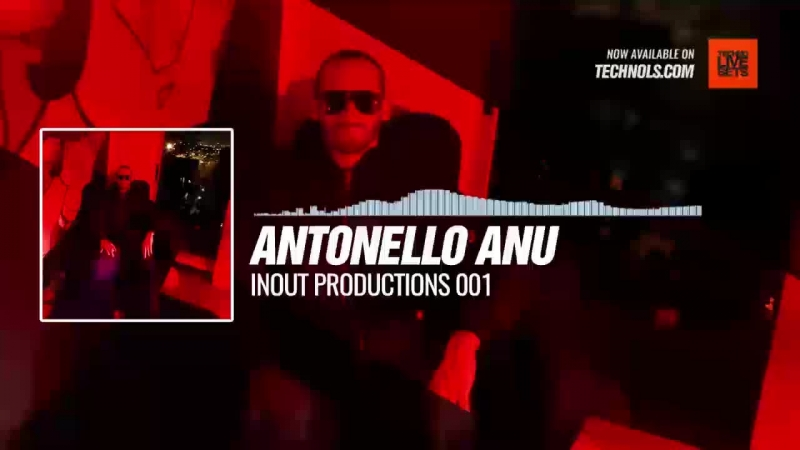 Techno music with @AntonelloAnu - Inout Productions 001 Periscope