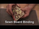 Easy Bookbinding: Sewn Board Binding