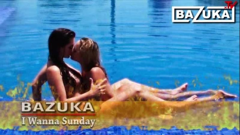 DVJ BAZUKA - I Wanna Sunday