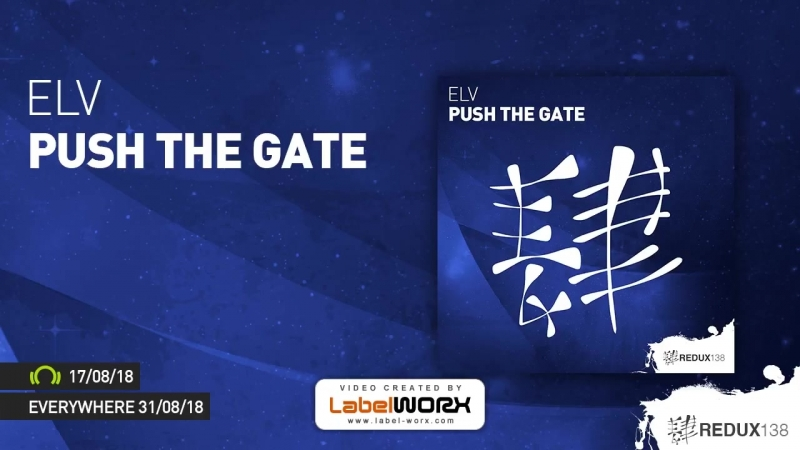 ELV - Push The Gate [Out August 17th]