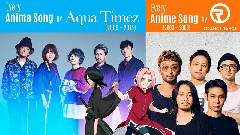 Every Anison by Aqua Timez (2006-2015) PLUS Every Anison by Orange Range (2003-2008)