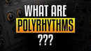 What are Polyrhythms? How to make them