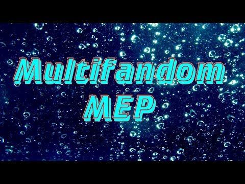 Multifandom full MEP - Я доиграю без тебя своё шоу/Как всегда, спасибо за части)