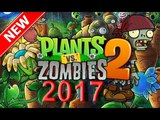 Plants vs Zombies 2 videos games 2017