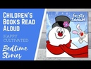 Frosty the Snowman Book Read Aloud Christmas Books for Kids Childrens Books Read Aloud