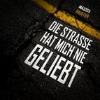 massiv альбом Die Straße hat mich nie geliebt