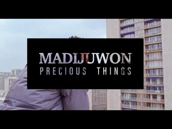 MADIJUWON - Precious Things (Official Video)