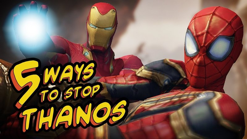 5 WAYS TO STOP THANOS - Avengers: Infinity War SPOOF