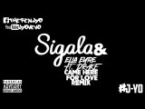 Sigala &amp Ella Eyre - Came Here For Love ft. Drake J Yo's REMIXX
